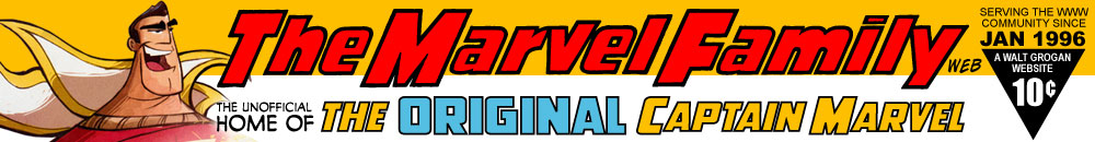 The Marvel Family Web :: The Unofficial Home of the Original Captain Marvel