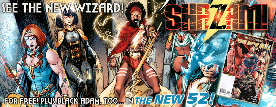 SHAZAM!: It's The New Wizard and Black Adam Revealed in FCBD's New 52! border=
