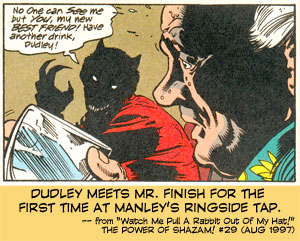 Dudley meets Mr. Finish for the first time at Manley's Ringside Tap.